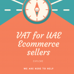 VAT for UAE Ecommerce sellers